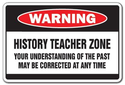 HISTORY TEACHER Zone school book gift middle high school funny gag books retire Sign | Indoor/Outdoor | 20