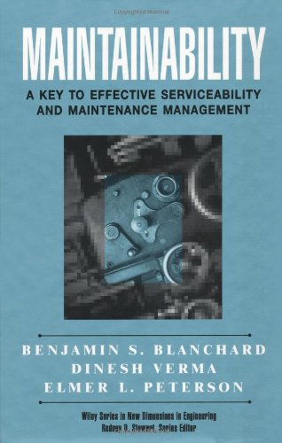 Maintainability: A Key to Effective Serviceability and Maintenance Management
