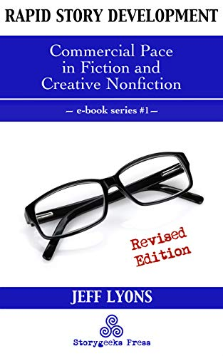 Rapid Story Development #1: Commercial Pace in Fiction and Creative  Nonfiction