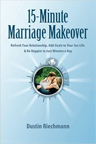 15-Minute Marriage Makeover: Refresh Your Relationship