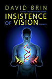 Insistence of Vision: Stories