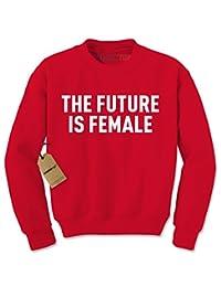 Expression Tees The Future Is Female Feminism Crewneck Sweatshirt