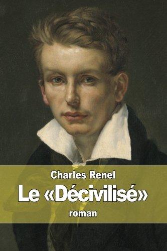 Le «Décivilisé» (French Edition)