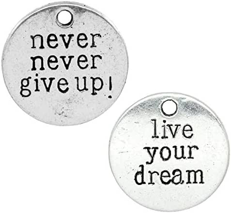 Inspirational Message Charm Pendants 60 Pack, 3/4 Inch (Live Your Dream, Never Give Up)