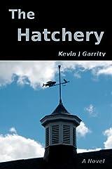 The Hatchery (A Walt Pitowski Novel) Kindle Edition
