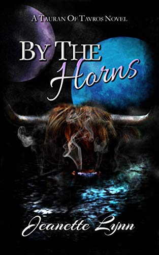 (By the Horns: A Tauran of Tavros Novel )