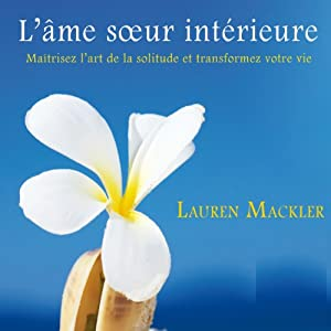 L'âme sœur intérieure Audiobook