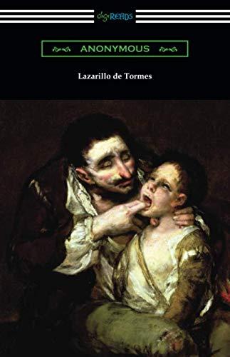 Lazarillo de Tormes (El Lazarillo De Tormes)