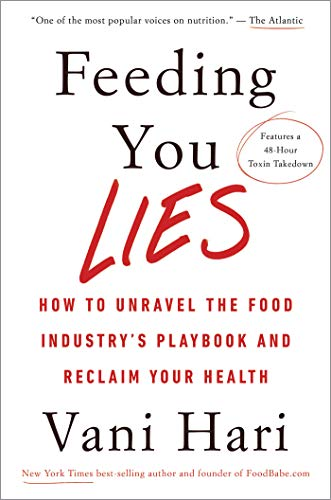 Feeding You Lies: How to Unravel the Food Industry's Playbook and Reclaim Your Health (Best Research Chemical Suppliers)