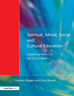 teaching of social and moral values through education Please find information on social, moral, spiritual and cultural education here   an example of the value is noticed by a teacher or a child, and also through our.