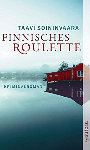 Finnisches Roulette : Kriminalroman
