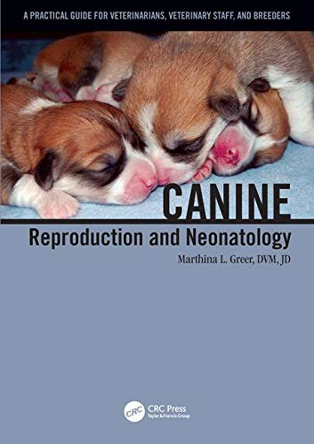 Canine Reproduction And Neonatology