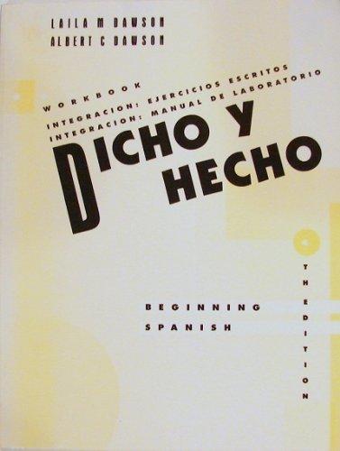 Dicho y Hecho, Workbook: Beginning Spanish