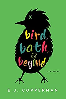 Book Cover: Bird, Bath, and Beyond: An Agent to the Paws Mystery
