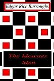The Monster Men, Edgar Rice Burroughs, 1477646183