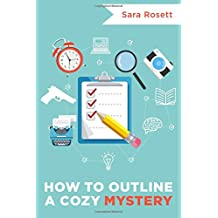 How to Outline A Cozy Mystery: Workbook