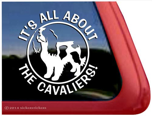 Cavalier Sticker - It's All About The Cavaliers | Dog Vinyl Window Decal Sticker