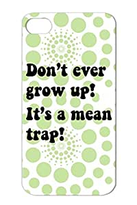 Dont Ever Grow Up Black Protective Case For Iphone 4/4s TPU Old Mean Young Jokes Funny Offspring Childhood Trap Adult Atlanta Usa Infant