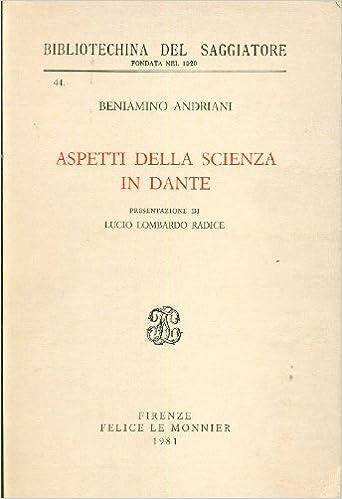 Aspetti della scienza in Dante - Andriani, Beniamino - Libri - Amazon.it