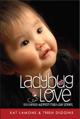 Ladybug Love : 100 Chinese Adoption Match Day Stories