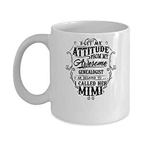 Funny GENEALOGIST Jobs Mugs - GENEALOGIST Called Her Mimi Best Sarcastic Mug Gift For Him,Her, Adult.. On Thanks Giving, Christmas Day, White 11Oz Coffee Mugs