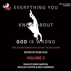 Everything You Know About God Is Wrong, Vol 2