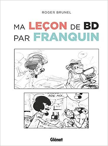 Amazon Fr Ma Lecon De Bd Par Franquin Roger Brunel Livres