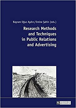 Research Methods and Techniques in Public Relations and Advertising
