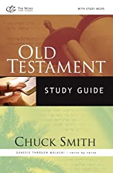 Old Testament Study Guide: Genesis Through Malachi Verse-By-Verse
