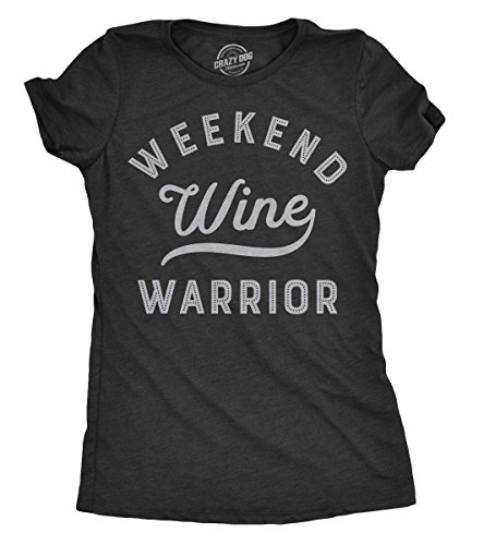 Wine Drinking T-shirt - Womens Weekend Warrior Wine Tshirt Funny Day Drinking Tee for Ladies (Heather Black) - L