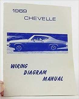 1969 chevelle wiring diagram manual reprint with malibu, ss, el camino:  chevrolet: amazon com: books
