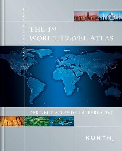 The 1st World Travel Atlas - Jubiläumsausgabe (+DVD-Rom)
