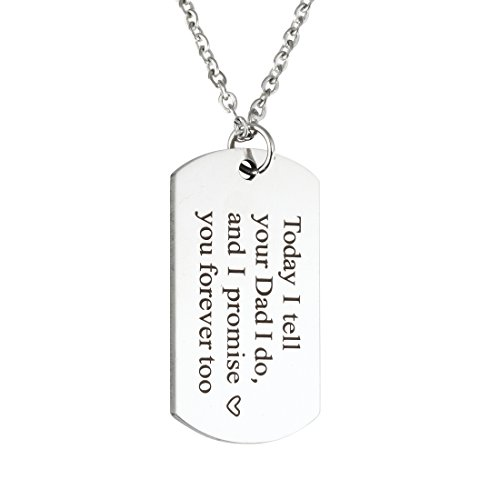 Wedding Gift Blended Family Gift Today I tell your Dad I do and I promise you Forever too Necklace Gift for Stepson Step Daughter (Necklace)