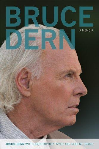 Bruce Dern: A Memoir (Screen Classics)