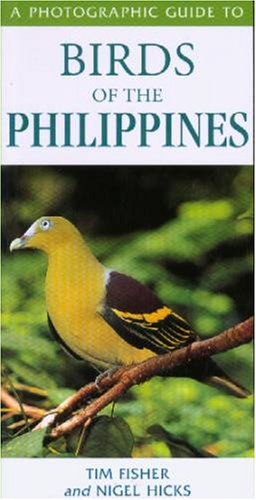 Birds of the Philippines (A Photographic Guide)