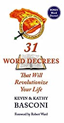 31 Word Decrees That Will Revolutionize Your Life