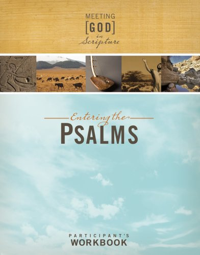 Entering the Psalms, Participant's Workbook (Meeting God in Scripture)