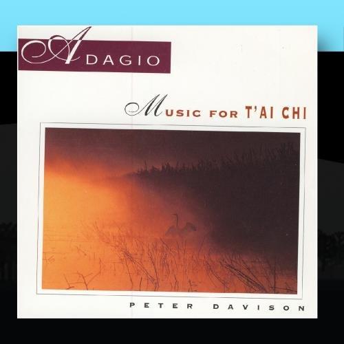 Adagio: Music For Tai Chi - Peter Davison