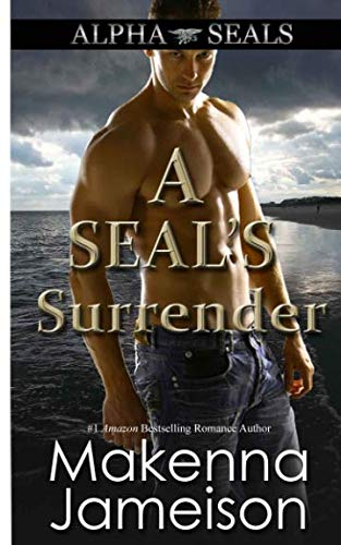 A SEAL's Surrender (Alpha SEALs) by Independently published