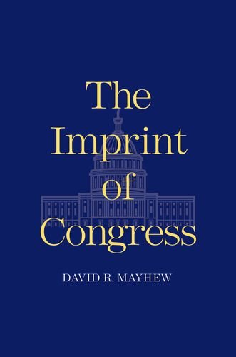 The Imprint of Congress (The Henry L. Stimson Lectures Series)