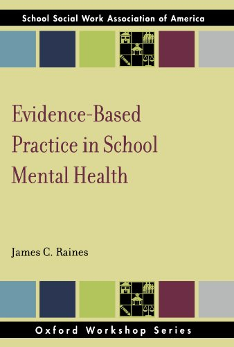 Evidence Based Practice in School Mental Health (SSWAA Workshop Series)