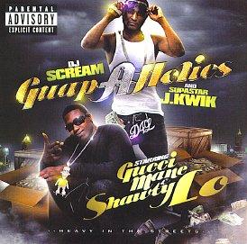 Gucci Mane & Shawty Lo - Guap-A-Holics: Heavy In The Streets [Mixtape] (Shawty Mane)