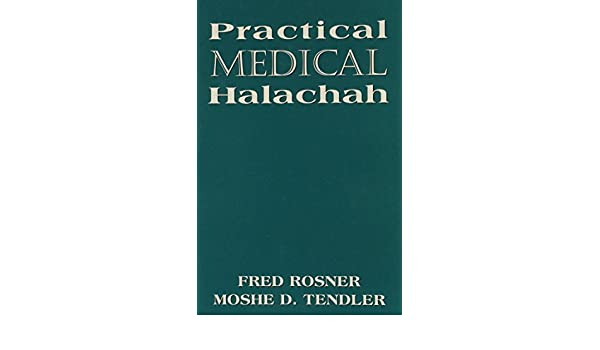 Practical Medical Halachah