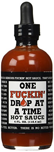 One F**kin' Drop at a Time Hot Sauce