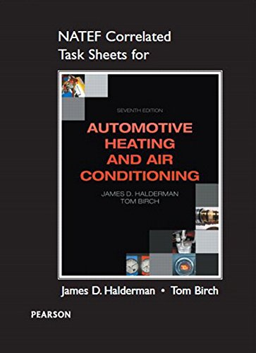 NATEF Correlated Task Sheets for Automotive Heating and Air Conditioning