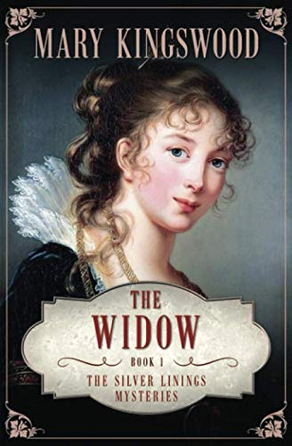 The Widow (Silver Linings Mysteries)
