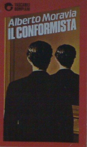 Il Conformista (Opere di Moravia) (Italian Edition)