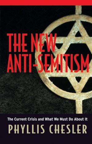 The New Anti-Semitism: The Current Crisis and What We Must Do About It