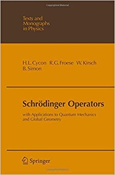 Book Schr??dinger Operators: With Applications to Quantum Mechanics and Global Geometry (Theoretical and Mathematical Physics) by Hans L. Cycon (2009-02-22)