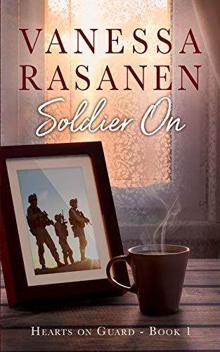 Soldier On (Hearts On Guard Book 1)